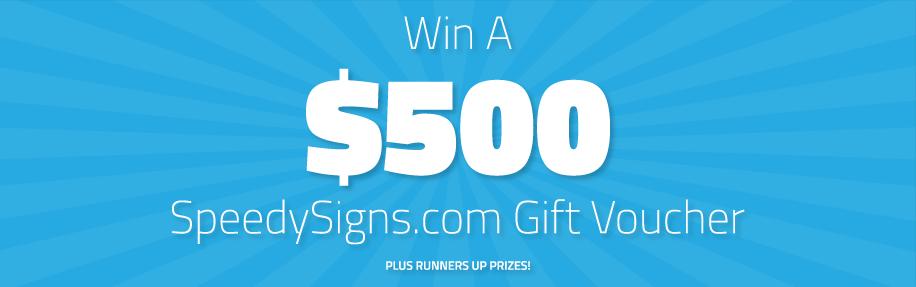 IMAGE: Win a $500 SpeedySigns.com Gift Voucher
